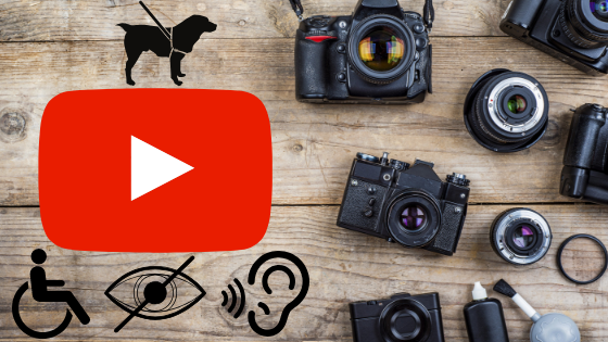 All size, shapes of vlogging cameras lay on a table, the YouTube logo to the side with disability icons surrounding